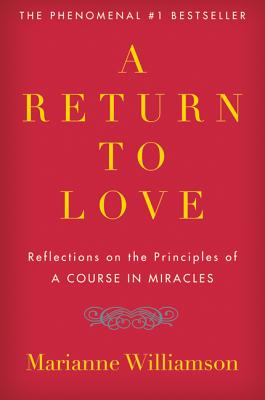 A Return to Love By Williamson, Marianne