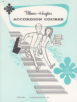 Palmer-Hughes Accordion Course, Book 5 By Palmer, Bill/ Hughes, Bill