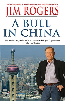 A Bull in China By Rogers, Jim